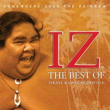 Over the Rainbow - Israel Kamakawiwo'ole