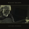 Willie Nelson - Last Man Standing  artwork