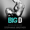Stephanie Brother - Big D (Unabridged)  artwork