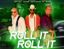Roll It Roll It - Gentry Jones & Mr. Sam