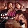 Pritam & Arijit Singh - Ae Dil Hai Mushkil (Title Track)
