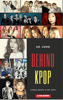 UK Jung - Behind Kpop  artwork