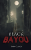 Sara Clancy & ScareStreet - Black Bayou  artwork