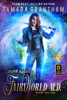 Tamara Grantham - Fairy World M.D., Boxed Set One  artwork