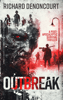 Richard Denoncourt - Outbreak  artwork