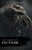 H. P. Lovecraft - The Complete Fiction of H. P. Lovecraft: At the Mountains of Madness, The Call of Cthulhu, The Case of Charles Dexter Ward, The Shadow over Innsmouth, ... Witch House, The Silver Key, The Temple…  artwork