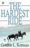 Gordon L. Rottman - The Hardest Ride  artwork