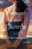 Elizabeth Camden - Toward the Sunrise  artwork