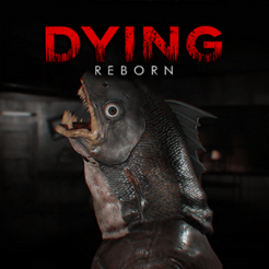 ‎DYING: Reborn-Mobile Edition