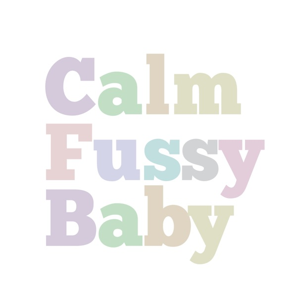 Calm Fussy Baby - Soothing and Relaxing Sounds
