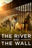 Ben Masters - The River and the Wall  artwork
