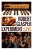 Robert Glasper Experiment - Robert Glasper Experiment: Live  artwork