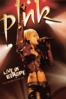 P!nk - P!nk: Live In Europe - Explicit  artwork