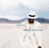 Brian McKnight - From There to Here 1989-2002  artwork