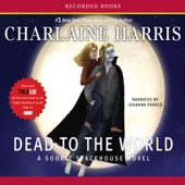 Charlaine Harris - Dead to the World: Sookie Stackhouse Southern Vampire Mystery #4 (Unabridged)  artwork