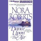 Nora Roberts - Dance Upon the Air: Three Sisters Island Trilogy, Book 1 (Unabridged)  artwork
