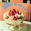 Berry Is On Top (Reissue)