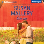 Susan Mallery - Kiss Me: Fool's Gold, Book 17 (Unabridged)  artwork