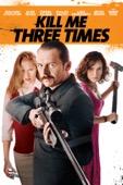 Kriv Stenders - Kill Me Three Times  artwork