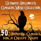 Various Artists - Ultimate Halloween Classical Music Collection - 50 Haunting Classics for a Creepy Night  artwork