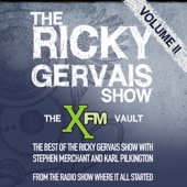 Ricky Gervais, Steve Merchant & Karl Pilkington - The XFM Vault: The Best of The Ricky Gervais Show with Stephen Merchant and Karl Pilkington, Volume 2  artwork