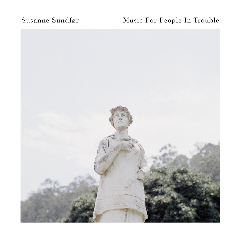 Resultado de imagem para susanne sundfor music for people in trouble