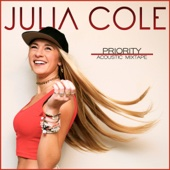 Julia Cole - Priority (Acoustic Mixtape)  artwork