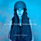 U2 - You're the Best Thing About Me artwork