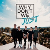 Why Don't We - Why Don't We Just - EP  artwork