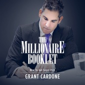 Grant Cardone - The Millionaire Booklet (Unabridged)  artwork