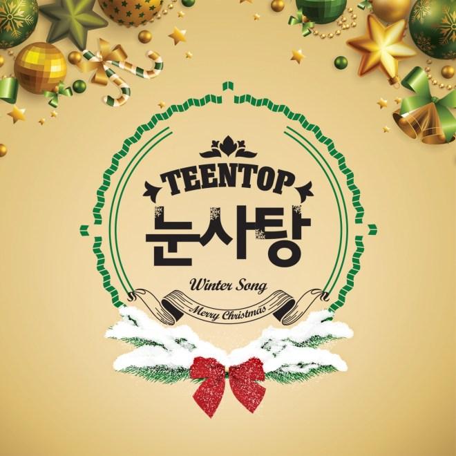 TEEN TOP - TEEN TOP 눈사탕 TEEN TOP Snow Kiss - Single