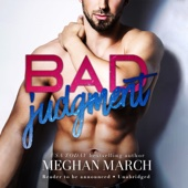 Meghan March - Bad Judgment (Unabridged)  artwork