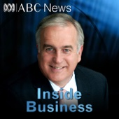 Inside Business - ABC News and Current Affairs