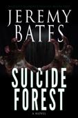 Jeremy Bates - Suicide Forest  artwork