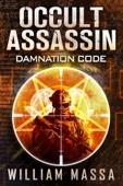 William Massa - Occult Assassin #1: Damnation Code  artwork