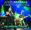 John Mayall & The Bluesbreakers - 70th Birthday Concert (Live)  artwork