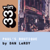 Dan LeRoy - The Beastie Boys' Paul's Boutique (33 1/3 Series) (Unabridged)  artwork