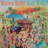 Weather Report - Black Market  artwork