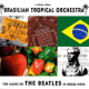 Download Brazilian Tropical Orchestra - Yesterday MP3
