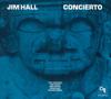 Jim Hall - Concierto (CTI Records 40th Anniversary Edition)  artwork
