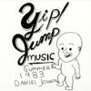 Daniel Johnston - Yip! Jump Music  artwork