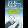 Mike Daisey - All Stories Are Fiction: Yes, There Will Be Dancing  artwork