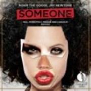 Adam The Goose & Jay Newtone - Someone (Carlos B Remix)