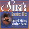 United States Marine Band - Sousa's Greatest Hits & Some That Should Have Been  artwork