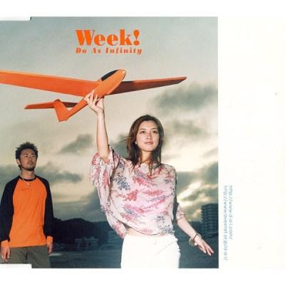 Do As Infinity - Week! - Single