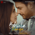Darshan Raval - Bhula Dunga - Single