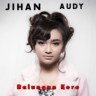Jihan Audy - Balungan Kere