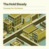 The Hold Steady - Thrashing Thru the Passion  artwork
