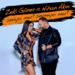 Zeki Güner - Seviyo mu? Sevmiyo mu? (feat. Nihan Akın) Mp3 Download