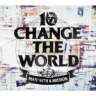 MAN WITH A MISSION - Change the World